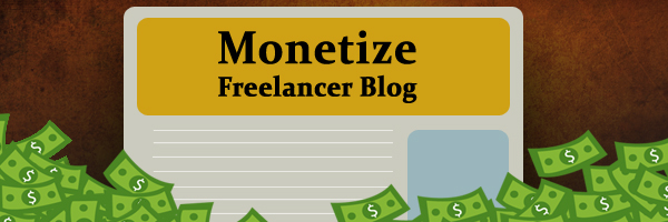 12 Ways Freelancers can monetize their blogs